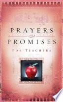 Prayers And Promises For Teachers