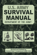 The Official U S  Army Survival Manual Updated