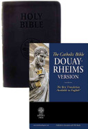 The Holy Bible Douay Rheims Version