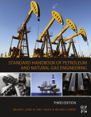 Standard Handbook of Petroleum and Natural Gas Engineering