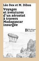 Pdf Voyage et aventures d'un aérostat à travers Madagascar insurgée Telecharger