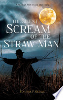 The Silent Scream of the Straw Man