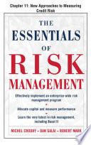 The Essentials Of Risk Management Chapter 11 New Approaches To Measuring Credit Risk Book PDF
