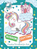 Scissor Cutting Preschool Workbook for Kids