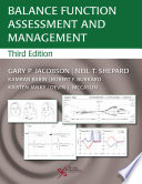 Balance Function Assessment and Management, Third Edition