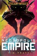 The Necropolis Empire Pdf/ePub eBook