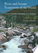 River and Stream Ecosystems of the World  : With a New Introduction