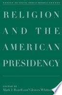 Religion and the American Presidency