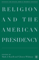 Pdf Religion and the American Presidency