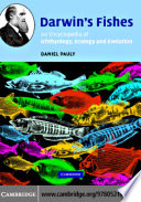 Darwin's Fishes  : An Encyclopedia of Ichthyology, Ecology, and Evolution