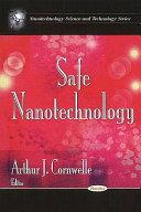 Safe Nanotechnology