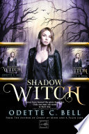 Shadow Witch  The Complete Series Book