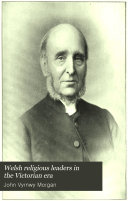 Welsh Religious Leaders In The Victorian Era