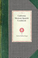 California Mexican Spanish Cookbook