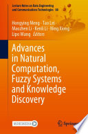 Advances in Natural Computation, Fuzzy Systems and Knowledge Discovery