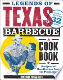 Legends of Texas Barbecue Cookbook Book