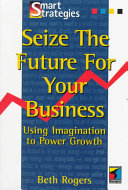 Seize the Future for Your Business