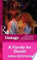 A Family For Daniel  Mills   Boon Vintage Superromance   You  Me   The Kids  Book 11