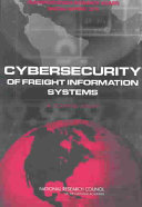 Cybersecurity of Freight Information Systems