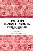 Transforming Relationship Marketing