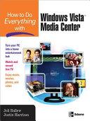 How to Do Everything with Windows VistaTM Media Center [Pdf/ePub] eBook