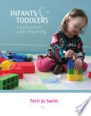 Infants and Toddlers  Curriculum and Teaching Book
