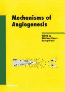 Mechanisms of Angiogenesis