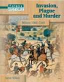 Invasion, Plague and Murder Britain 1066-1485