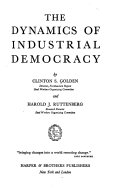 The Dynamics of Industrial Democracy