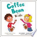 The Coffee Bean for Kids