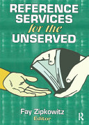 Reference Services for the Unserved [Pdf/ePub] eBook