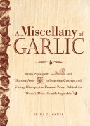 A Miscellany of Garlic [Pdf/ePub] eBook