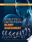 Athletic and Orthopedic Injury Assessment Book