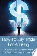 How To Day Trade For A Living