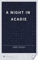 A Night in Acadie