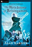 The Weirdstone of Brisingamen