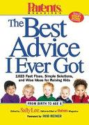 Parents Magazine s The Best Advice I Ever Got