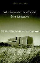 Why the Garden Club Couldn't Save Youngstown