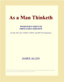 As a Man Thinketh (Webster's French Thesaurus Edition) ebook