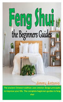 Feng Shui the Beginners Guides