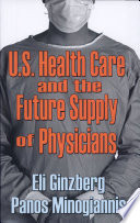 United States Health Care And The Future Supply Of Physicians