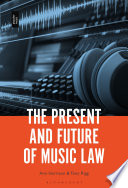 The Present and Future of Music Law