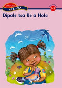 Books - Re a hola Sesotho Stage 1�3 AnthologyHo ja ke ne ke na le mapheo (Stage 1)Dintho tseo ke di ratang (Stage 2)Mohau, mohlekefetsi (Stage 2)Mofumahadi ya | ISBN 9780195988062