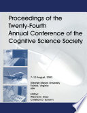 Proceedings of the Twenty fourth Annual Conference of the Cognitive Science Society