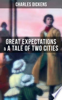 Charles Dickens Great Expectations A Tale Of Two Cities
