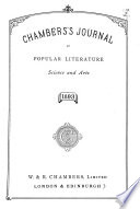Chamber S Journal Of Popular Literature Science And Arts Book PDF