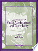 Encyclopedia of Public Administration and Public Policy  A J Book