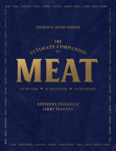 The Ultimate Companion to Meat: On the Farm, At the Butcher, In the Kitchen Pdf/ePub eBook