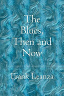 The Blues Then And Now