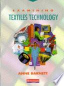 Examining Textiles Technology